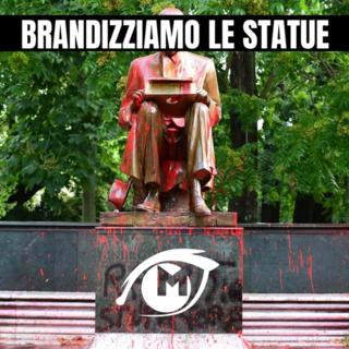 A chi interessa la storia? Brandizziamo le statue!